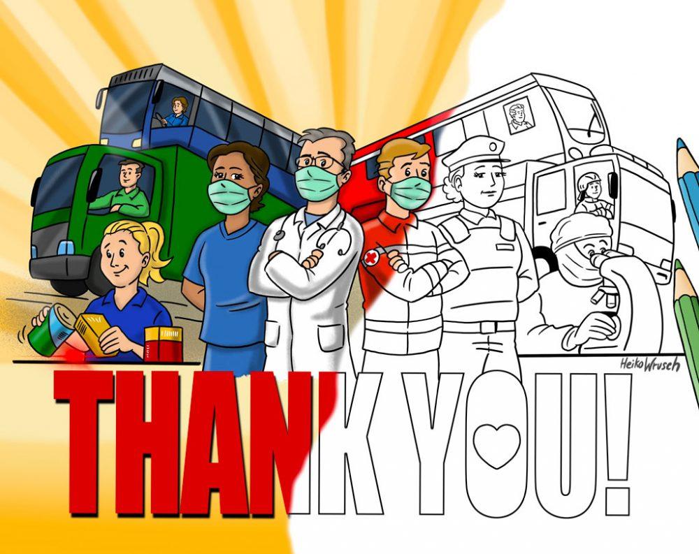 Ein Dankeschön an alle Helfer in der Coronakrise - von Heiko Wrusch. Auch zum ausmalen.